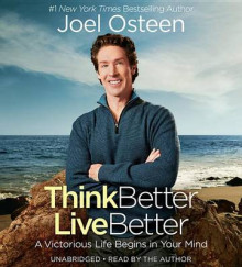 Think Better, Live Better av Joel Osteen (Lydbok-CD)