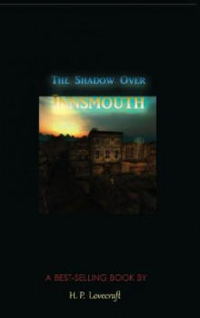 The Shadow Over Innsmouth av H P Lovecraft (Innbundet)