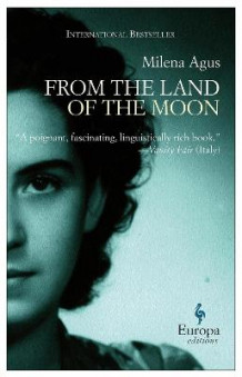 From the Land of the Moon av Milena Agus (Heftet)