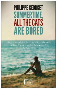 Summertime All the Cats are Bored av Philippe Georget (Heftet)