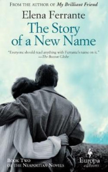 The story of a new name av Elena Ferrante (Heftet)