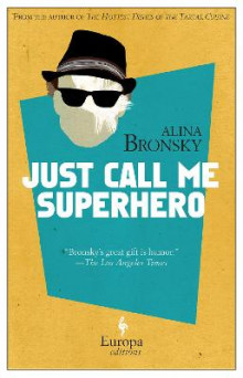 Just Call Me Superhero av Alina Bronsky (Heftet)