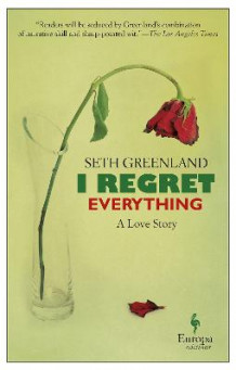 I Regret Everything av Seth Greenland (Heftet)