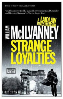 Strange Loyalties av William McIlvanney (Heftet)