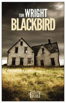 Blackbird av Tom Wright (Heftet)
