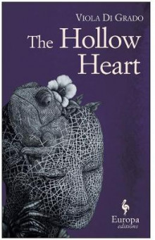 The Hollow Heart av Viola Di Grado (Heftet)
