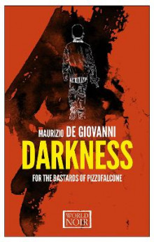 Darkness For The Bastards Of Pizzofalcone av Maurizio De Giovanni (Heftet)