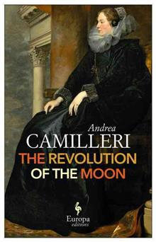 The Revolution Of The Moon: Europa Editions av Andrea Camilleri (Heftet)