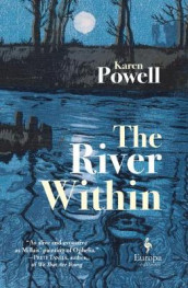 The River Within av Karen Powell (Innbundet)