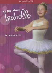 To the Stars, Isabelle av Laurence Yep (Heftet)