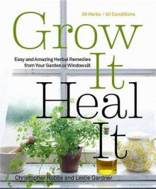 Grow it, Heal it av Christopher Hobbs (Heftet)