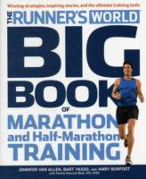 The Runner's World Big Book of Marathon and Half-Marathon Training av Pamela Nisevich Bede, Amby Burfoot, Editors of Runner's World Maga, Jennifer Van Allen og Bart Yasso (Heftet)