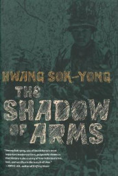 Shadow Of Arms av Hwang Sok-Yong (Heftet)
