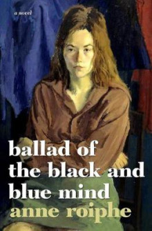 The Ballad of the Black and Blue Mind av Anne Richardson Roiphe (Innbundet)