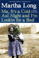 Omslag - Ma, It's a Cold Aul Night an I'm Lookin for a Bed
