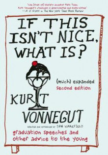 If This Isn't Nice, What Is? (much) Expanded Second Edition av Kurt Vonnegut (Innbundet)