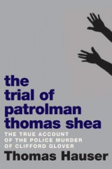 Omslag - The Trial of Patrolman Thomas Shea