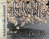 Deep River (Library Edition) av Shusaku Endo (Lydbok-CD)