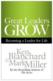 Great Leaders Grow: Becoming a Leader for Life av Ken Blanchard og Mark R. Miller (Innbundet)