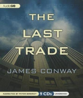 The Last Trade av James Conway (Lydbok-CD)