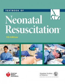 Textbook of Neonatal Resuscitation av American Academy of Pediatrics og American Heart Association (Heftet)