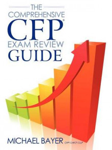 The Comprehensive CFP Exam Review Guide av Michael Bayer (Heftet)