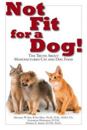 Not Fit For a Dog! The truth About Manufactured Cat and Dog Food av Michael W. Fox (Heftet)
