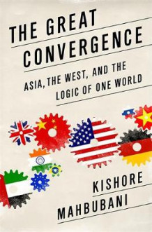 The Great Convergence av Kishore Mahbubani (Innbundet)
