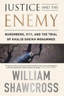 Justice and the Enemy av William Shawcross (Heftet)
