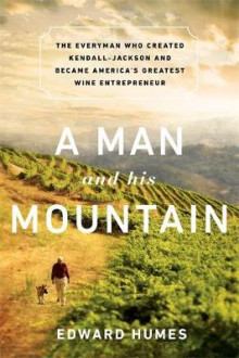 A Man and His Mountain av Edward Humes (Innbundet)