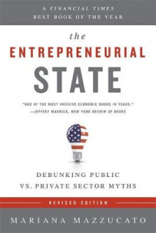The Entrepreneurial State (Revised Edition) av Mariana Mazzucato (Heftet)