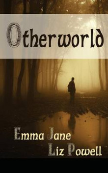 Otherworld av Emma Jane, Jane Powell og Liz Powell (Heftet)