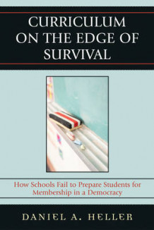 Curriculum on the Edge of Survival av Daniel Heller (Heftet)