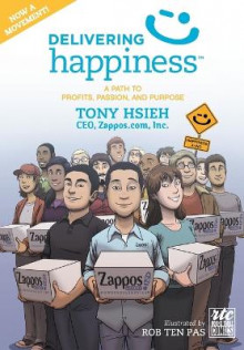 Delivering Happiness av Tony Hsieh (Heftet)