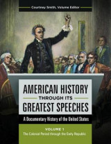 Omslag - American History Through its Greatest Speeches: Volumes 3