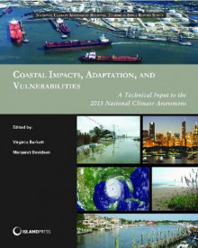 Coastal Impacts, Adaptation, and Vulnerabilities av Virginia Burkett og Margaret Davidson (Heftet)
