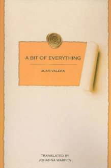 A Bit of Everything av Juan Valera (Heftet)