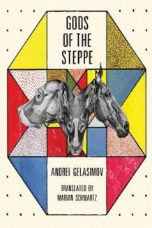 Gods of the Steppe av Andrei Gelasimov (Heftet)