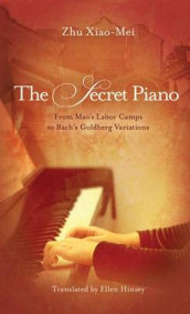 The Secret Piano av Zhu Xiao-Mei (Heftet)