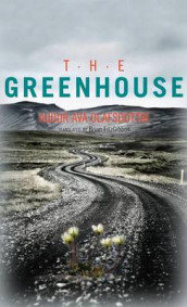 The Greenhouse av Audur Ava Olafsdottir (Heftet)
