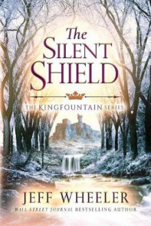 The Silent Shield av Jeff Wheeler (Heftet)