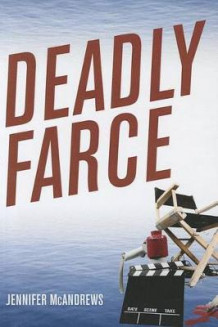 Deadly Farce av Jennifer McAndrews (Heftet)