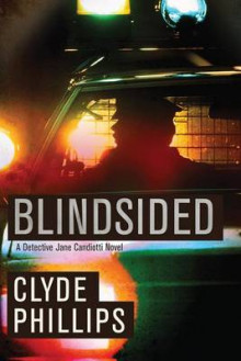 Blindsided av Clyde B. Phillips (Heftet)
