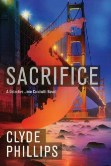 Sacrifice av Clyde B. Phillips (Heftet)
