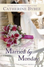 Married by Monday av Catherine Bybee (Heftet)