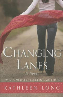 Changing Lanes av Kathleen Long (Heftet)