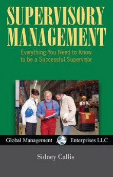 Supervisory Management, USA Revised Edition av Callis og Sidney Callis (Heftet)