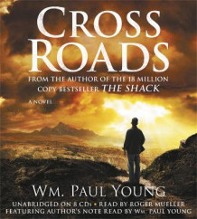 Cross Roads av Wm Paul Young (Lydbok-CD)