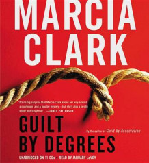 Guilt by Degrees av Marcia Clark (Lydbok-CD)