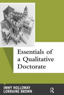 Essentials of a Qualitative Doctorate av Immy Holloway og Lorraine Brown (Heftet)